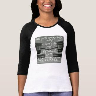 Dont judge me t-shirt
