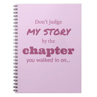 """""""Don't judge..."""" Notebook"""