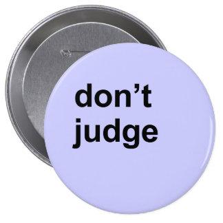 Don't judge pinback button