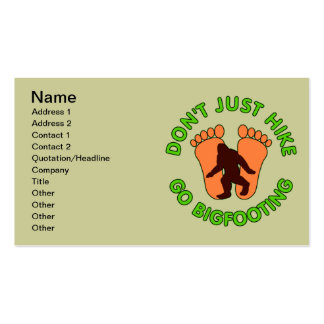 Don't Just Hike, Go Bigfooting Double-Sided Standard Business Cards (Pack Of 100)