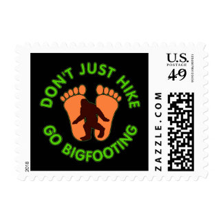 Don't Just Hike, Go Bigfooting Postage Stamps