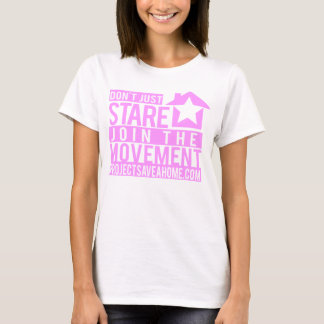 Dont Just Stare, Join The Movement T-Shirt