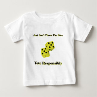 Don't Just Throw The Dice T-shirt