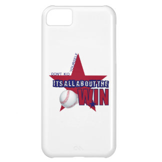 Don't Kid Yourself It's All About The Win iPhone 5C Covers