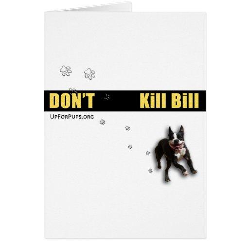 Don't Kill Bill Wear Card