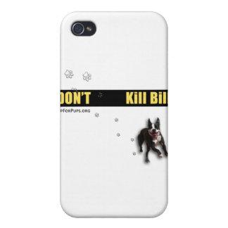 Don't Kill Bill Wear Case For iPhone 4