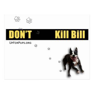 Don't Kill Bill Wear Post Card