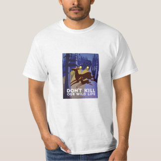 Don't Kill Our Wildlife - National Park Service T-shirt