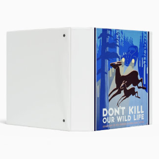 Don't Kill Our Wildlife Vintage WPA FAP Poster Binder
