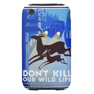 Don't Kill Our Wildlife Vintage WPA FAP Poster iPhone 3 Tough Case