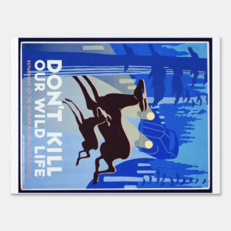 Don't Kill Our Wildlife Vintage WPA FAP Poster Lawn Sign