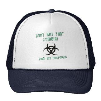 Don't Kill That Zombie, She's My Girlfriend Trucker Hat