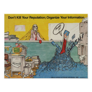 Don't Kill Your Reputation; Organize Your Info Poster