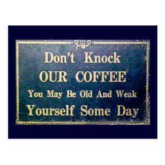 Don't Knock Our Coffee Vintage Signage Dark Blue Postcard