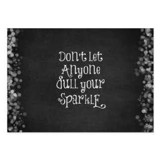 Don't Let Anyone Dull Your Sparkle Quote Large Business Cards (Pack Of 100)