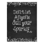 Don't Let Anyone Dull Your Sparkle Quote Postcard