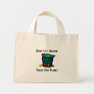 Don't let anyone Trash our Planet Canvas Bag