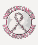 Dont Let Breast Cancer Steal Second Base Shirts