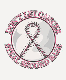 Dont Let Breast Cancer Steal Second Base T Shirt