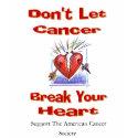 Don't let cancer break your heart shirt