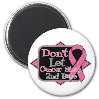 Dont Let Cancer Steal 2nd Base - Breast Cancer 2 Inch Round Magnet