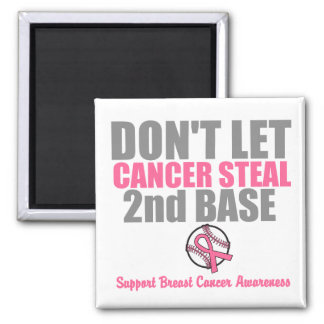 Dont Let Cancer Steal Second 2nd Base 2 Inch Square Magnet