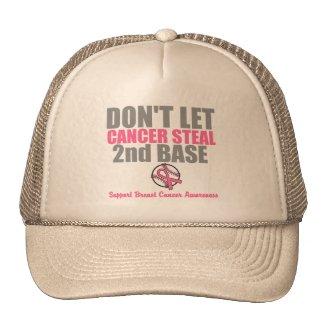 Dont Let Cancer Steal Second 2nd Base Trucker Hat