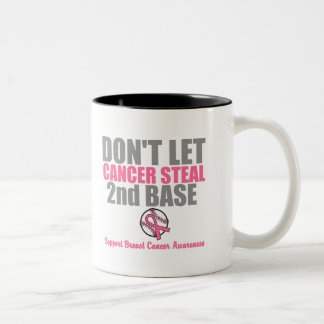 Dont Let Cancer Steal Second 2nd Base Two-Tone Coffee Mug