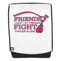 Don't Let Friends Fight Cancer Alone Support Backpack