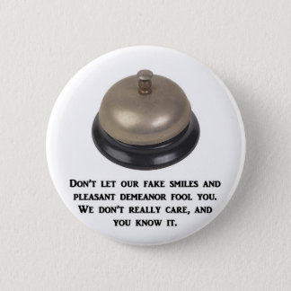 dont-let-our-fake-smiles-and-pleasant-demeanor button