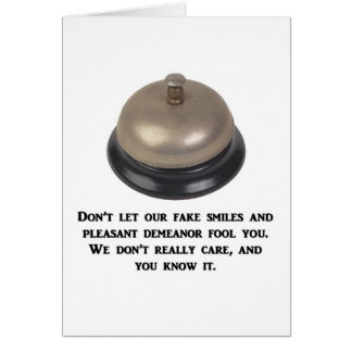 dont-let-our-fake-smiles-and-pleasant-demeanor greeting card