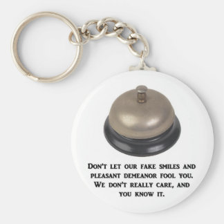 dont-let-our-fake-smiles-and-pleasant-demeanor keychain