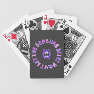 """""""Don't Let The Bed Bugs Bite"""" Playing Cards"""