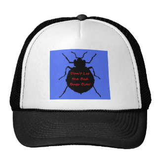 Don't Let the Bed Bugs Bite Trucker Hat