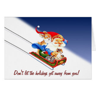 Don't let the holidays get away from you! card