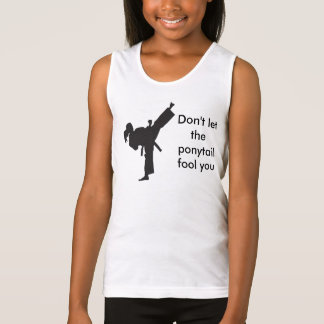 Don't Let the Ponytail Fool You - Girls Tank Top