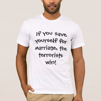 Don't Let The Terrorists Win T-Shirt