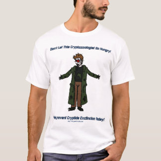 Don't let this Cryptozoologist Go Hungry! T-Shirt