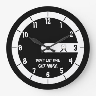 Don't Let Time Run Out Large Clock