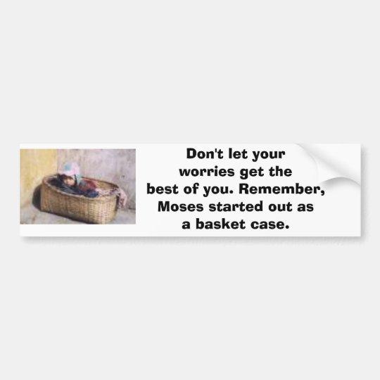Don't let your worries bumper sticker