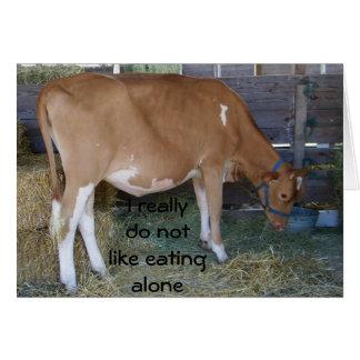 """DON'T LIKE EATING ALONE"" SAD COW BIRTHDAY CARD"