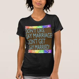 Don't Like Gay Marriage? Tee Shirts