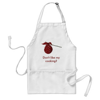 Don't Like My Cooking? Adult Apron