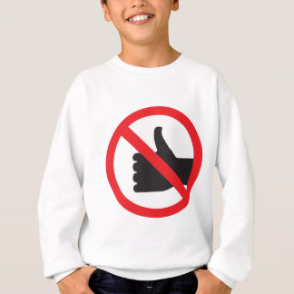 don't like sign sweatshirt