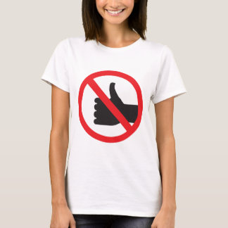 don't like sign T-Shirt
