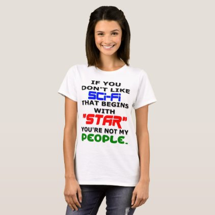 Don't Like Star Not My People T-Shirt