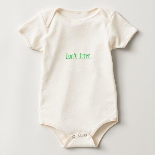 Don't litter. baby baby bodysuit