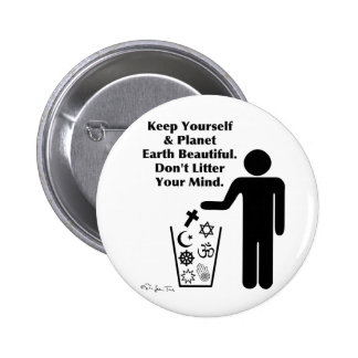 Don't Litter Your Mind Button