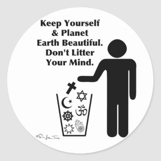 Don't Litter Your Mind Classic Round Sticker