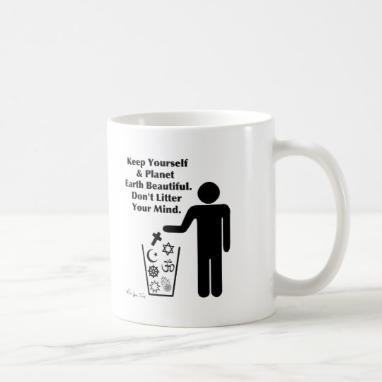 Don't Litter Your Mind Coffee Mug